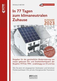 In 77 Tagen zum klimaneutralen Zuhause (eBook, PDF) - Meyer, Ronald