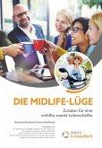 Die Midlife-Lüge (eBook, PDF)