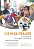 Die Midlife-Lüge (eBook, ePUB)