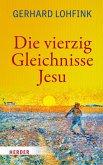 Die vierzig Gleichnisse Jesu (eBook, PDF)