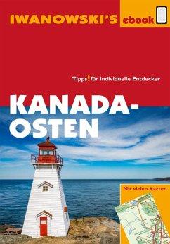 Kanada Osten - Reiseführer von Iwanowski (eBook, ePUB) - Senne, Leonie; Fuchs, Monika