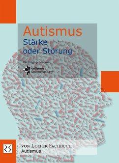 Autismus - Stärke oder Störung