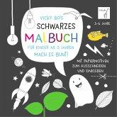 Vicky Bo's SCHWARZES Malbuch für Kinder ab 3 Jahren. Mach es bunt!