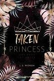 Das Ende ist unser / Taken Princess Bd.3