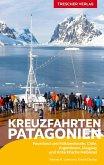 Reiseführer Kreuzfahrten Patagonien, Feuerland und Falklandinseln