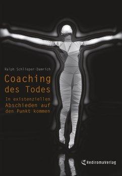Coaching des Todes - Ralph Schlieper-Damrich