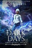 Child Of Mist: Dark Days (Child Of Mist, Book 2) (eBook, ePUB)