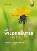 Mein Wildkräuterbuch (eBook, PDF)