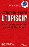 Ist Nachhaltigkeit utopisch? (eBook, PDF)
