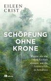 Schöpfung ohne Krone (eBook, PDF)