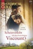Scheinverlobt mit dem berüchtigten Viscount? (eBook, ePUB)