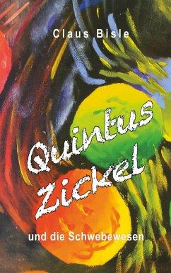 Quintus Zickel und die Schwebewesen (eBook, ePUB)