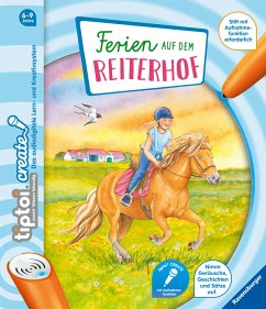 tiptoi® CREATE Ferien auf dem Reiterhof - Neudert, Cee