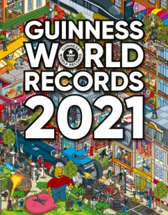 Guinness World Records 2021 - Guinness World Records Ltd.