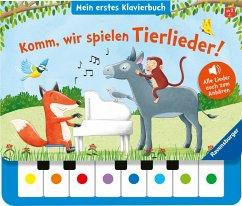 Komm, wir spielen Tierlieder! Mein erstes Klavierbuch