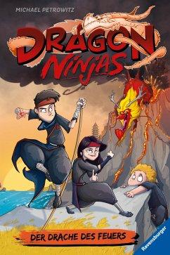 Der Drache des Feuers / Dragon Ninjas Bd.2 - Petrowitz, Michael
