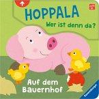 Hoppala, wer ist denn da? Auf dem Bauernhof