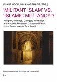'Militant Islam' vs. 'Islamic Militancy'?