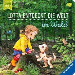 Lotta entdeckt die Welt: Im Wald - Grimm, Sandra