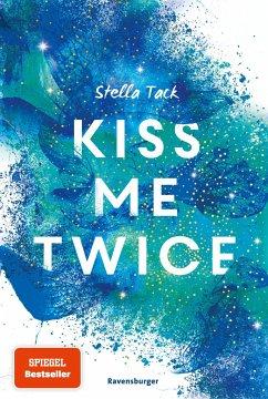 Kiss Me Twice / Kiss the Bodyguard Bd.2 - Tack, Stella