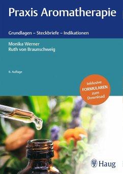 Praxis Aromatherapie - Werner, Monika;Braunschweig, Ruth von