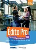 Édito Pro B1. Livre élève + Onprint + licence manuel numérique offerte
