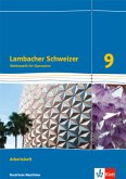 Lambacher Schweizer Mathematik 9 - G8. Ausgabe Nordrhein-Westfalen. Arbeitsheft plus Lösungsheft Klasse 9
