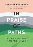 In Praise of Paths (eBook, ePUB)