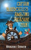 Captain Bluebottle's Amazing Treasure Hunt (eBook, ePUB)