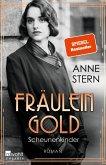 Scheunenkinder / Fräulein Gold Bd.2