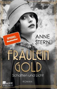 Schatten und Licht / Fräulein Gold Bd.1 - Stern, Anne