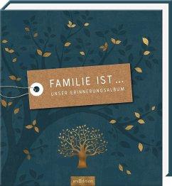 Familie ist ... Unser Erinnerungsalbum - Funk, Kristin