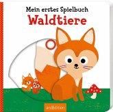 Mein erstes Spielbuch Waldtiere