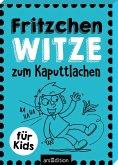 Fritzchen-Witze zum Kaputtlachen