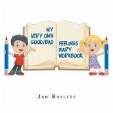 My Very Own Good/Bad Feelings Diary Workbook
