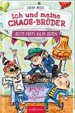 Beste Party aller Zeiten / Ich und meine Chaos-Brüder Bd.3