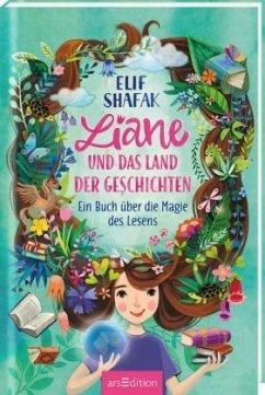 Liane und das Land der Geschichten - Shafak, Elif