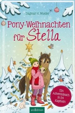 Pony-Weihnachten für Stella - Mueller, Dagmar H.
