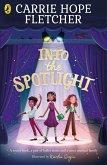 Into the Spotlight (eBook, ePUB)