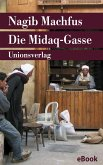 Die Midaq-Gasse (eBook, ePUB)