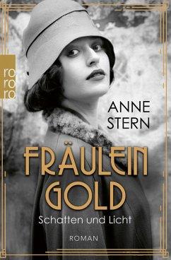 Schatten und Licht / Fräulein Gold Bd.1 (eBook, ePUB) - Stern, Anne