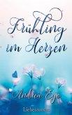 Frühling im Herzen (eBook, ePUB)