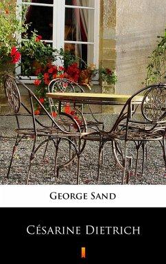 Césarine Dietrich (eBook, ePUB) - Sand, George