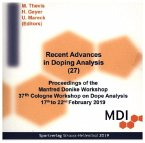 Recent Advances in Doping Analysis. Vol.27, 1 CD-ROM