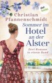 Sommer im Hotel an der Alster: Drei Romane in einem Band (eBook, ePUB)