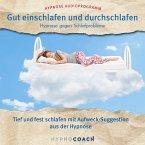 Gut einschlafen und durchschlafen - Hypnose gegen Schlafprobleme (MP3-Download)
