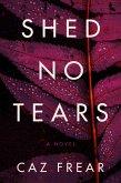 Shed No Tears (eBook, ePUB)