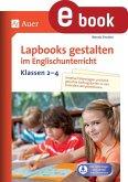 Lapbooks gestalten im Englischunterricht Kl. 2-4 (eBook, PDF)