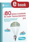 80 kleine Lesetexte für mehr Textverständnis 3/4 (eBook, PDF)