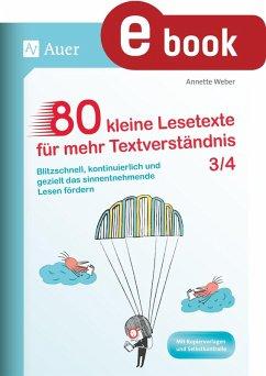 80 kleine Lesetexte für mehr Textverständnis 3/4 (eBook, PDF) - Weber, Annette